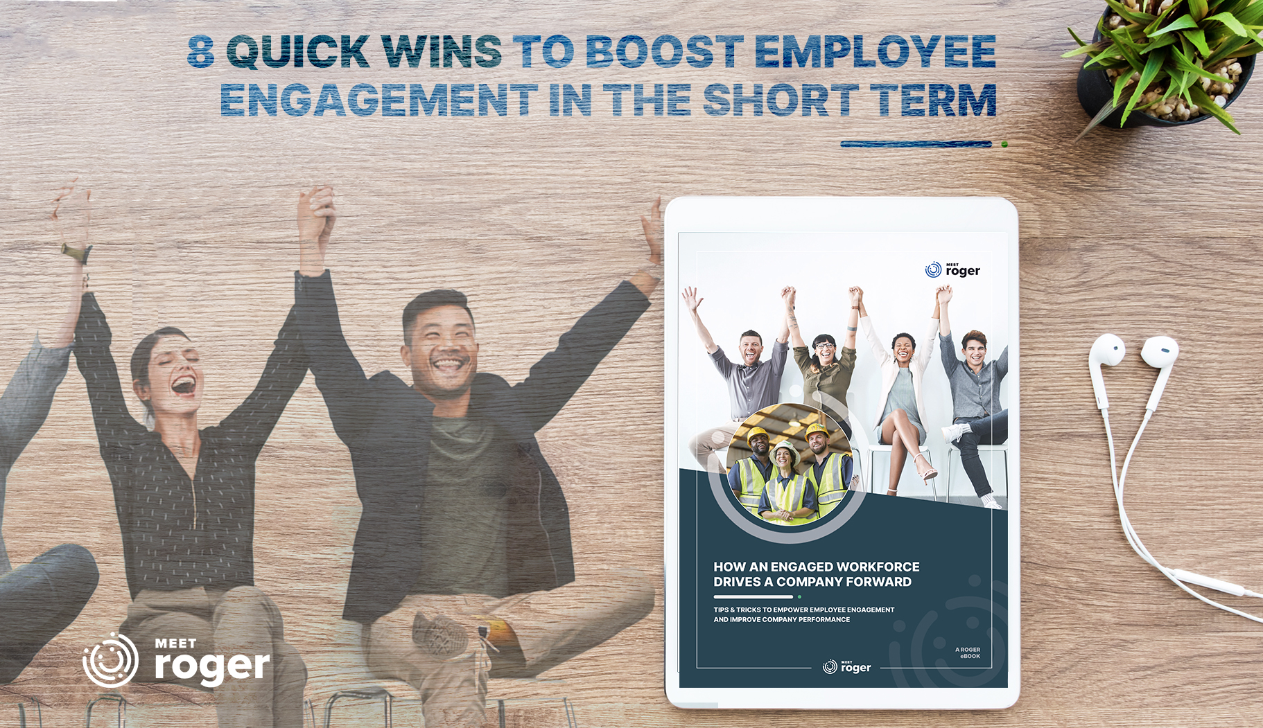 Quick wins to improve employee engagement